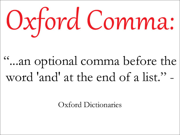 The Oxford Comma Is Extremely Important And Everyone Should Be Using It