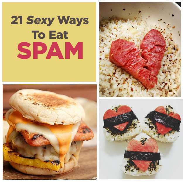 21 Sexy Ways To Eat Spam