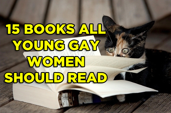 15 Books Every Young Gay Woman Should Read