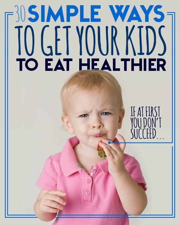 30 Healthy Food Habits To Share With Your Kids