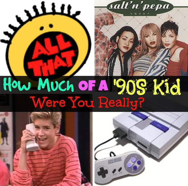 How Much Of A '90s Kid Were You Really?