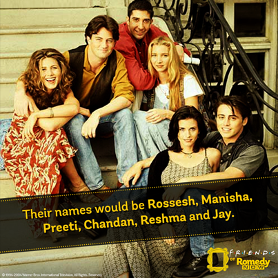 "14 Things That Would've Gone Very Differently If ""Friends"" Had Been Set In India"