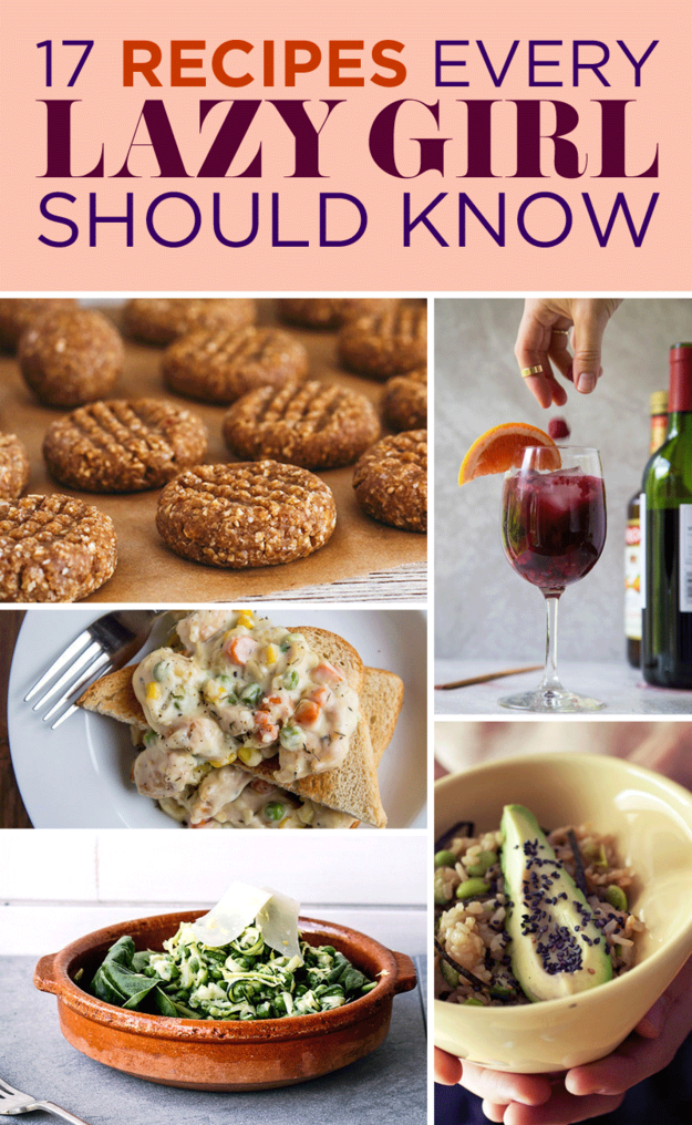 17 Recipes Every Lazy Girl Needs To Know